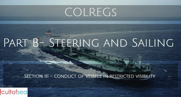 Rule 19 – Conduct of vessels in restricted visibility