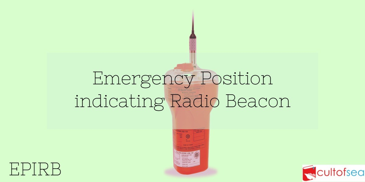 EPIRB – Emergency Position indicating Radio Beacon