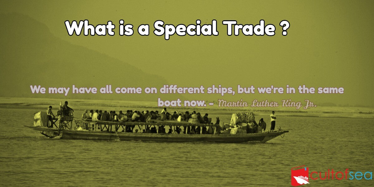 What is a Special Trade ?